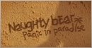 Naughty Bear est encore plus machiav�lique